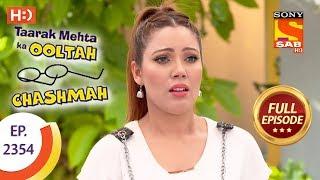 Taarak Mehta Ka Ooltah Chashmah - Ep 2354 - Full Episode - 7th December, 2017