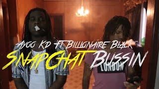 "getlinkyoutube.com-Ayoo Kd Ft Billionaire Black ""SnapChat Bussin""   Directed By:@chosen1films"