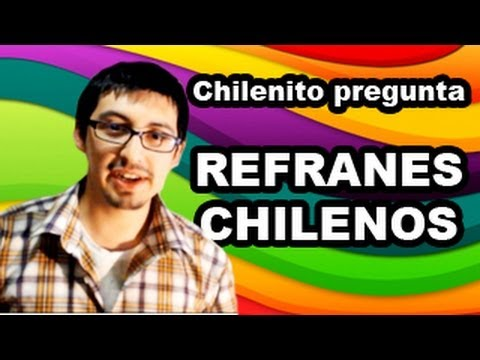 Refranes chilenos - Trivia Chilenito TV #4