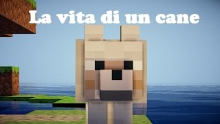 getlinkyoutube.com-Minecraft il film - La vita di un cane