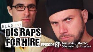 getlinkyoutube.com-Dis Raps for Hire. Season 2 - Ep. 3