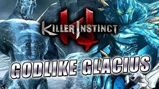 getlinkyoutube.com-GODLIKE GLACIUS: Killer Instinct - Online Ranked
