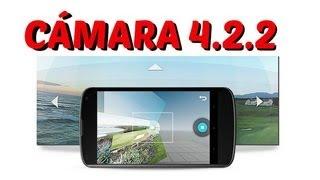 getlinkyoutube.com-Instalar cámara 4.2.2 en cualquier Android // Y cámara 360º