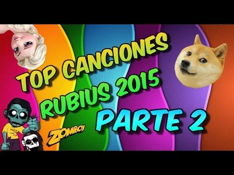 Top Musica Rubius 2015 Parte 2