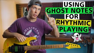 Using GHOST NOTES To Make Your Guitar Playing MORE RHYTHMIC! | Rhythm & Lead Fingerstyle Phrasing