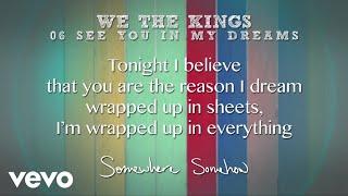 getlinkyoutube.com-We The Kings - See You In My Dreams (Lyric Video)