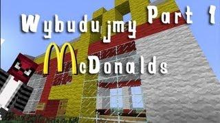 getlinkyoutube.com-Minecraft Wybudujmy #1 - McDonald Part1/2