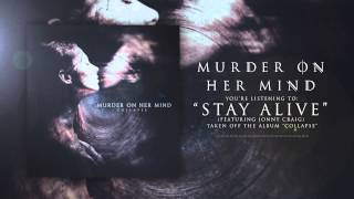 getlinkyoutube.com-Stay Alive (feat. Jonny Craig) // Murder On Her Mind