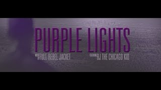 Full|REBEL|Jacket - Purple Lights (feat. BJ The Chicago Kid)