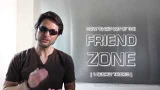 getlinkyoutube.com-HOW TO GET OUT OF THE FRIEND ZONE! ( 1 SECRET TRICK THAT WORKS! ) | NICE GUYS ESCAPE PLAN!!!