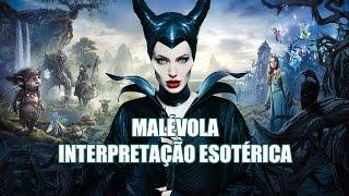 MALÉVOLA - INTERPRETAÇÃO ESOTÉRICA - LUX 517 - 07/07/2015