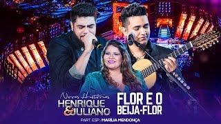 getlinkyoutube.com-Henrique e Juliano - Flor E O Beija-Flor part. Marília Mendonça - DVD Novas Histórias