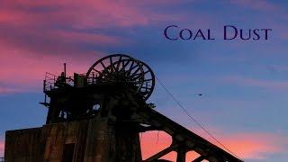 ''Coal Dust'' by 'anonymous' | #Creepypasta