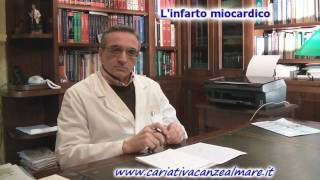 Medicina e salute - L'Infarto - Dott. Nicola Cosentino