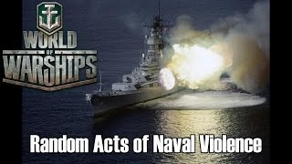 getlinkyoutube.com-World of Warships - Random Acts of Naval Violence