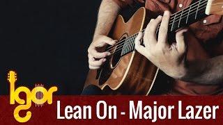 getlinkyoutube.com-Major Lazer & DJ Snake - Lean On (ft. MØ) - Igor Presnyakov - fingerstyle guitar cover
