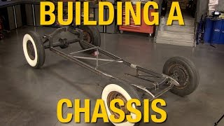 How To Fabricate A Chassis - Building a Model A Hot Rod with Eastwood