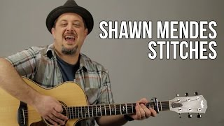 Shawn Mendes - Stitches - How to play on Guitar - Acoustic Songs For Guitar