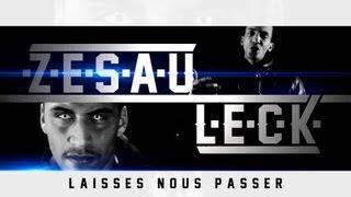 Zesau - Laisses Nous Passer (ft. Leck)