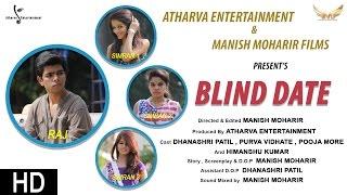 getlinkyoutube.com-BLIND DATE | Comedy | Hindi | Short Film | 2016 | 1080p | Full HD