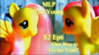 """getlinkyoutube.com-MLP- Too Young   S2   Ep 6   """"One Way to Fix the Truth"""""""