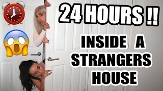 CRAZIEST 24 HOURS INSIDE A STRANGERS HOUSE!! ⏰ 😱  (GONE WRONG) FORT CHALLENGE