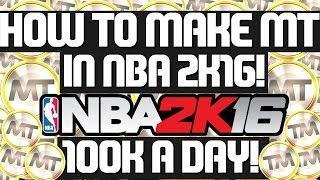 getlinkyoutube.com-HOW TO MAKE MT FAST IN NBA 2K16! 100K MT A DAY! 50K MT GIVEAWAY!
