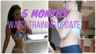 5 Month Waist Training Update Before + After Pics