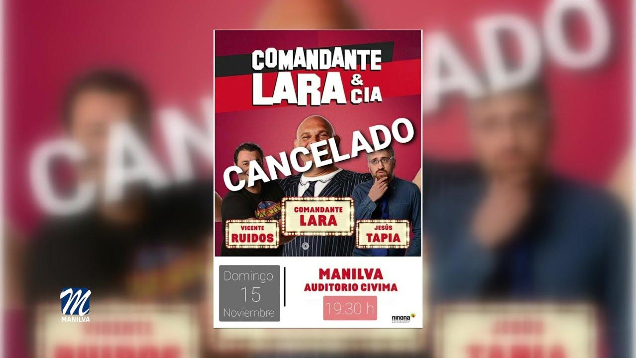 Cancelada la actuación del Comandante Lara