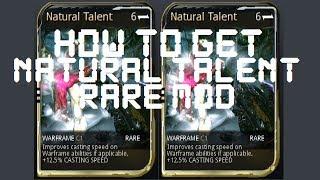 getlinkyoutube.com-Warframe - How To Get The Natural Talent Mod