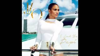 Jennifer Lopez - I Luh Ya PaPi (ft. French Montana)