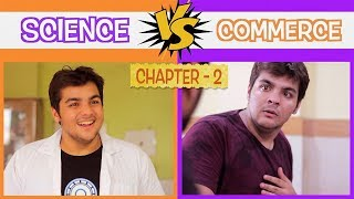 Science Vs Commerce | Chapter 2 | Ashish Chanchlani width=