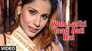 Woh Ladki Yaad Aati Hai - Most Popular Video Chhote Majid Shola (Full Song) width=