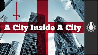 The (Secret) City of London, Part 1: History width=