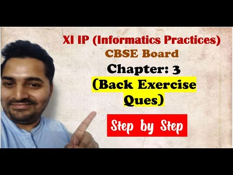 Class 11 IP | # 8 | Back Exercise Questions | Ch 3 Brief Overview of Python |