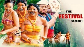 getlinkyoutube.com-The Festival Season 1    - 2016  Latest Nigerian Nollywood Movie