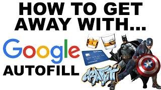 getlinkyoutube.com-How To Get Away With Google Autofill