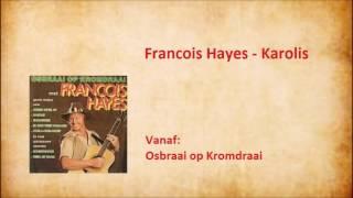 Francois Hayes - Karolis