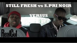 Still Fresh vs S.Pri Noir (ft Aketo) - Versus