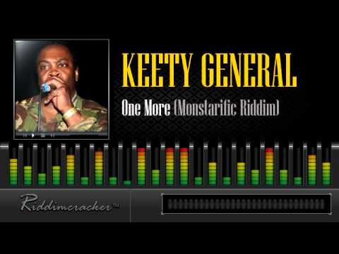 Keety General - One More (Monstarific Riddim) [Soca 2013]