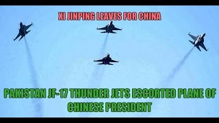 getlinkyoutube.com-Xi Jinping leaves for China Pak Air Force JF-17 Thunder jets escorted plane of Chinese President