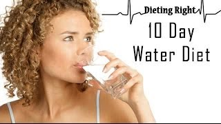 getlinkyoutube.com-Dieting: 10 Day Water Diet for Weight Loss