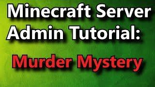 Minecraft Admin How-To: Murder Mystery [PREMIUM]