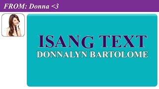 getlinkyoutube.com-Donnalyn Bartolome: Isang Text Official Lyric Video]
