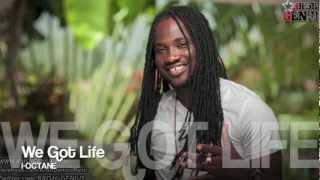 I-Octane - We Got Life