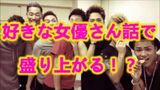 getlinkyoutube.com-三代目 J Soul Brothers 岩田剛典 ELLY 「好きな女優さん話で盛り上がる!?」