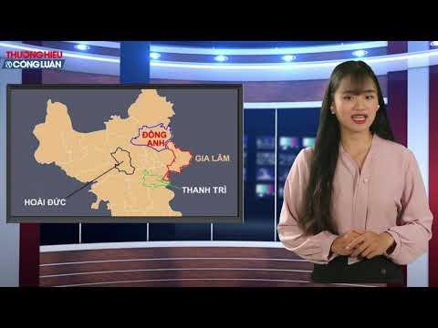 Bản tin cuối tuần số 2 ngày 4/5/2019: Hoài Đức (Hà Nội): Trước thông tin lên quận giá đất tăng mạnh