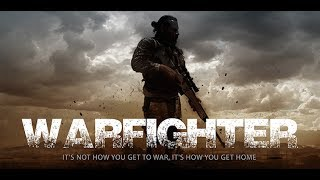 WARFIGHTER Trailer #1 NEW (2017) Military Action Movie HD