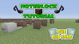"""The Cup Song"" Note Block Tutorial (Minecraft Xbox 360)"