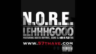 NORE - Lehhhgooo (ft. Busta Rhymes, Game & Waka Flocka)